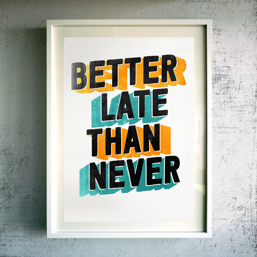 never-late-better
