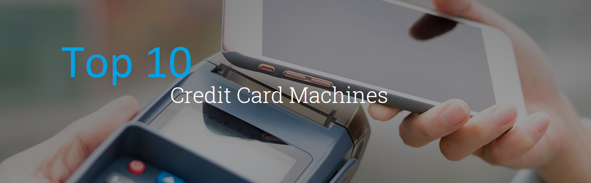 Top 10 credit card machines for your business blogger39s path for Top 10 business credit cards